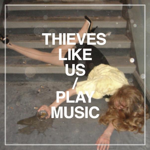 thieveslikeusplaymusic